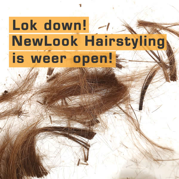 lok down - newlook is weer open